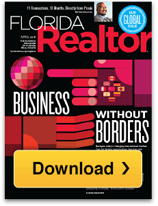 Florida Realtor - Business without Borders. Download here.